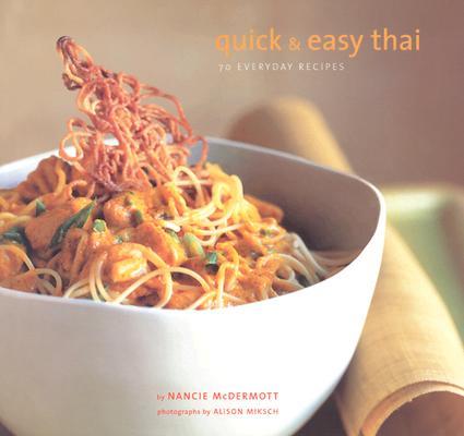 Quick & Easy Thai By McDermott, Nancie/ Miksch, Alison (ILT)