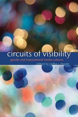 Circuits of Visibility By Hegde, Radha
